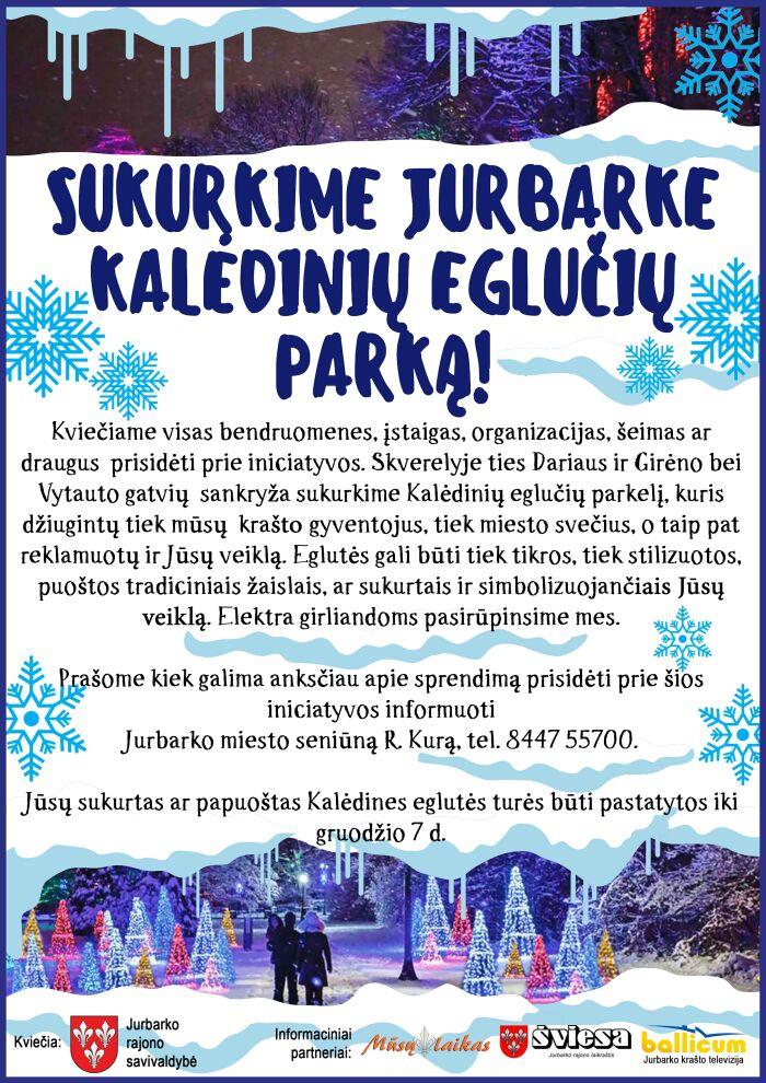 Kalėdinių eglučių parkas Jurbarke!